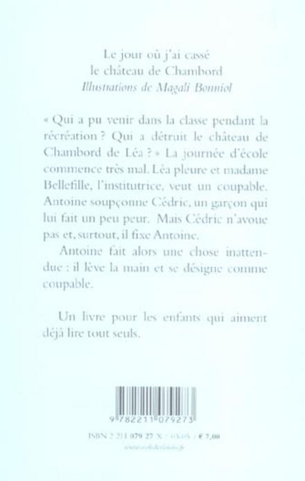 Le jour où j'ai cassé le chateau de Chambord