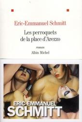 Les perroquets de la place d'Arezzo : roman