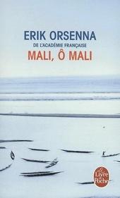 Mali, ô Mali : roman