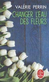 Changer l'eau des fleurs : roman
