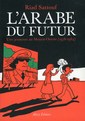 L'Arabe du futur : une jeunesse au Moyen-Orient. 1