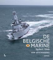 De Belgische Marine sedert 1946 : een geschiedenis