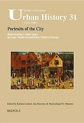 Portraits of the city : representing urban space in later medieval and early modern Europe