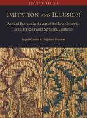 Imitation and illusion : applied brocade in the art of the Low Countries in the fifteenth and sixteenth centuries