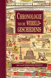 Chronologie van de wereldgeschiedenis : 6000 jaar wereldgeschiedenis