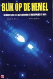 Blik op de hemel : handboek voor het bestuderen van sterrren, wolken en wind