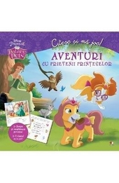 Citesc şi mǎ joc! : aventuri cu prietenii prinţeselor
