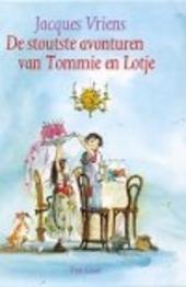 De stoutste verhalen van Tommie en Lotje