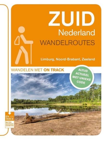 Zuid Nederland Wandelroutes Limburg Noord Brabant Zeeland Leuven