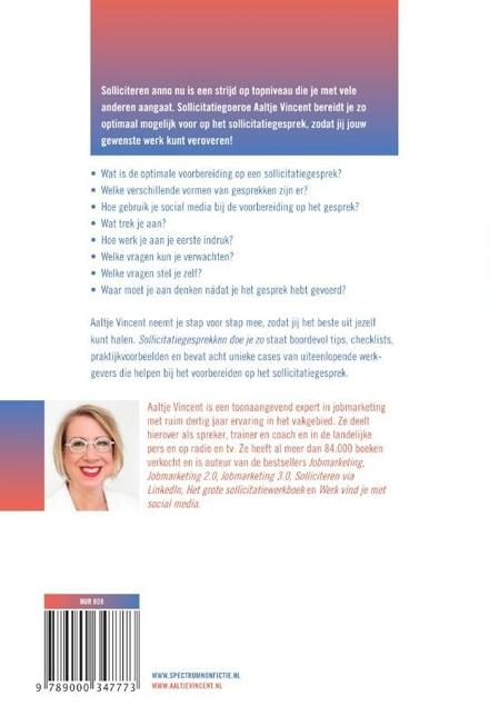 Sollicitatiegesprekken doe je zo : bereid je sollicitatiegesprek zo optimaal mogelijk voor
