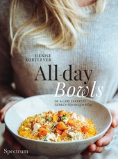 All-day bowls : de allerlekkerste gerechten in een kom