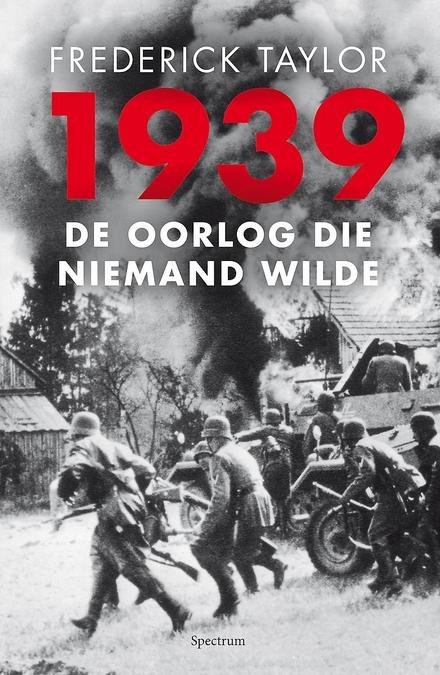 1939 : de oorlog die niemand wilde
