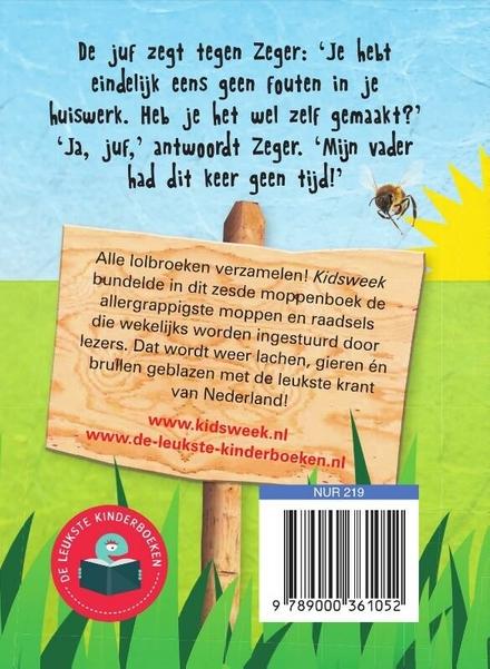 Kidsweek moppenboek : nog meer leuke moppen en raadsels uit Kidsweek. Deel 6