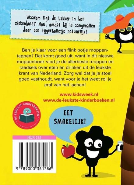 Kidsweek moppenboek : eten en drinken : nog meer leuke moppen en raadsels uit kidsweek. Deel 8