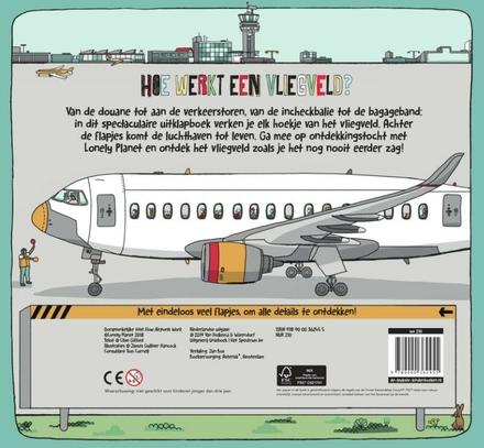 Hoe werkt een vliegveld? : van binnen, buiten en onder de grond : met flapjes om alle details te ontdekken!