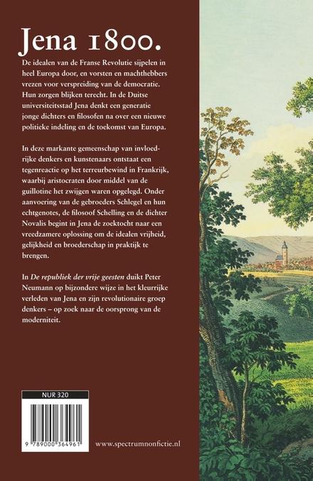 De republiek der vrije geesten : Jena, het Oost-Duitse stadje waar de briljantste intellectuelen samenkwamen in 180...