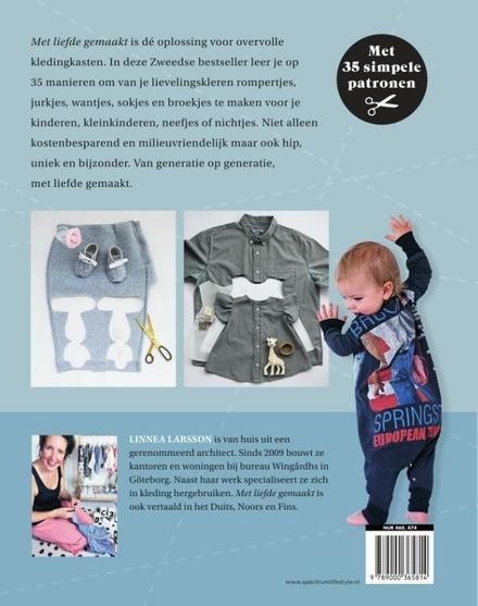 Met liefde gemaakt : 35 x van oude favorieten nieuwe kleren maken voor je (klein)kinderen