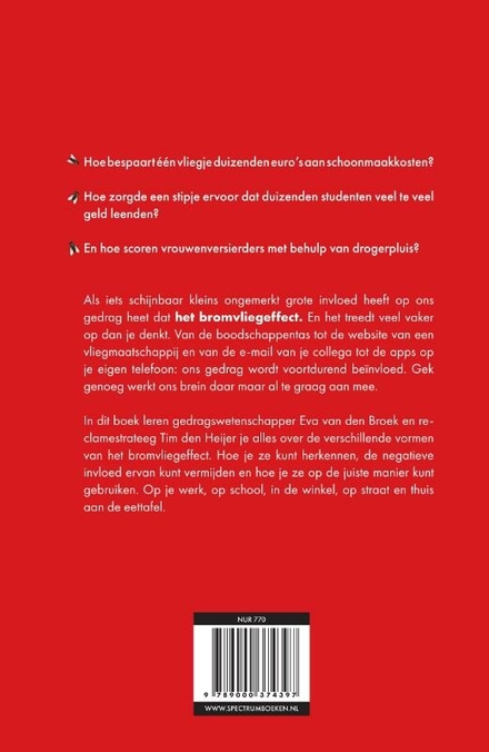 Het bromvliegeffect : alledaagse fenomenen die stiekem je gedrag sturen