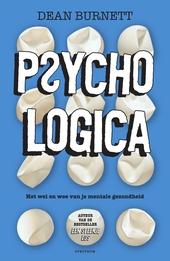 Psychologica : het wel en wee van je mentale gezondheid