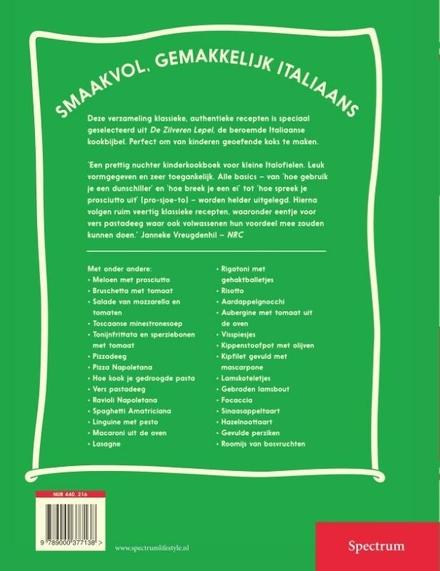 De zilveren lepel voor kinderen : de lekkerste Italiaanse gerechten maak je zelf!