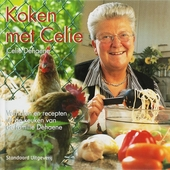 Koken met Celie : verhalen en recepten uit de keuken van de familie Dehaene