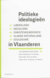 Politieke ideologieën in Vlaanderen : liberalisme, socialisme, christendemocratie, Vlaams-nationalisme, ecologisme