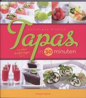 Tapas en andere heerlijke hapjes in 30 minuten