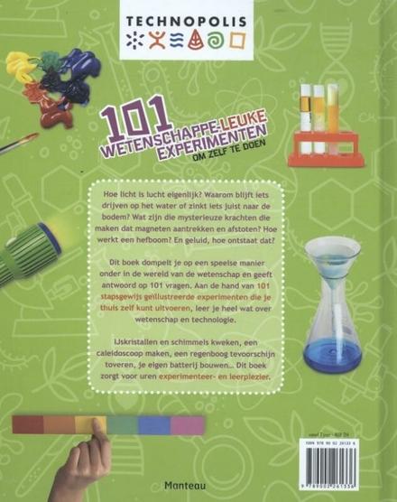 101 wetenschappe-leuke experimenten : om zelf te doen : avontuurlijk, fascinerend, educatief