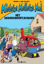 Urbanus vertelt. 26, Mieleke Melleke Mol : het bravekindertjesboek