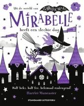 Mirabelle heeft een slechte dag