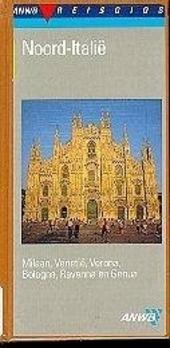 Noord-Italië : Lombardije, Ligurië, Veneto, Emilia-Romagna