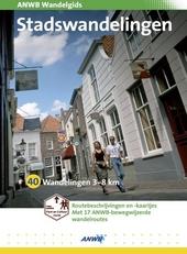 Stadswandelingen : 40 wandelingen 3-13 km