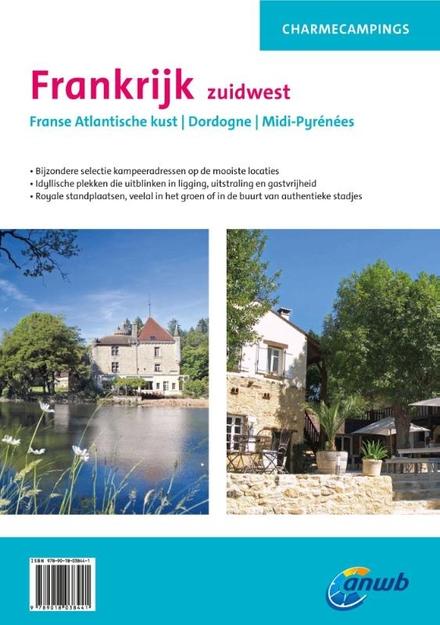 Frankrijk zuidwest : Franse Atlantische kust, Dordogne, Midi-Pyrénées