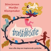 Troostfilosofie : voor elke dag een inspirerende gedachte