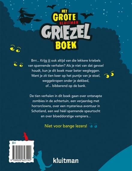 Het grote Kluitman griezelboek : 10 gruwelijk griezelige verhalen