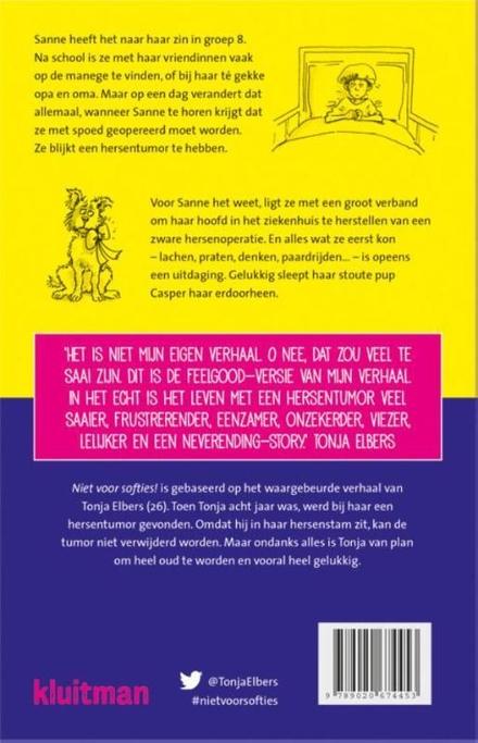 Niet voor softies! : over een hersentumor, een stoute hond en honderd andere uitdagingen