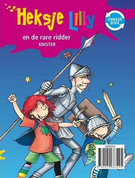 Draakje in de klas ; Heksje Lilly en de rare ridder