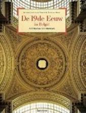 De 19de eeuw in België : architectuur en interieurs