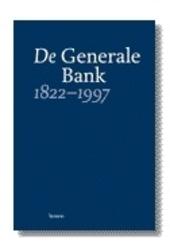 De Generale Bank 1822-1997