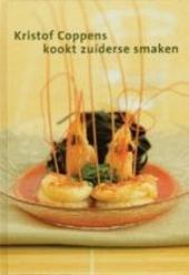 Kristof Coppens kookt zuiderse smaken