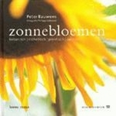 Zonnebloemen : botanisch, esthetisch, praktisch, culinair