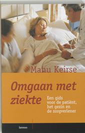 Omgaan met ziekte : een gids voor de patiënt, het gezin en de zorgverlener