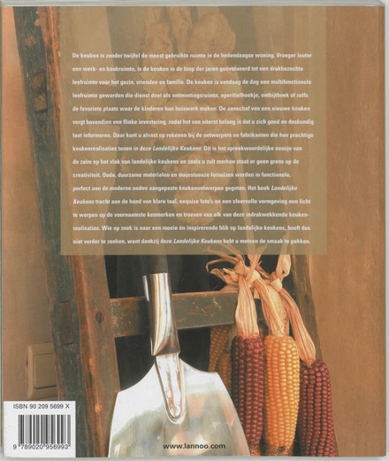 Landelijke keukens : trends, materialen, onderhoud : innoverende landelijke keukens voor u onder de loep genomen