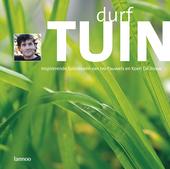 Durf tuin : inspirerende tuinideeën