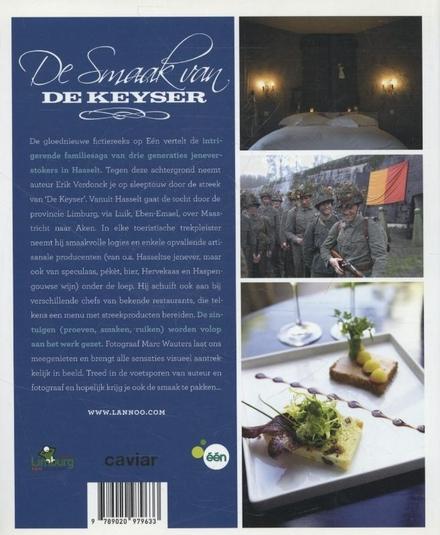 De smaak van De Keyser : smaakvol dineren en logeren in Hasselt en omgeving : Limburg, Luik, Maastricht, Aken
