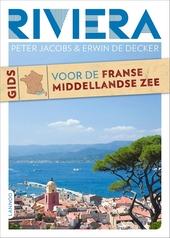 Riviera : gids voor de Franse Middellandse Zee