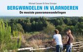 Bergwandelen in Vlaanderen : de mooiste panoramawandelingen