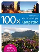 100 x Kaapstad : de mooiste reisbestemmingen