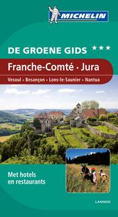 Franche-Comté, Jura : Vesoul, Besançon, Lons-le-Saunier, Nantua