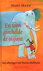 En toen giechelde de olifant